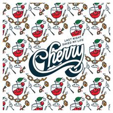 Cherry mp3 Album by Last Night Saved My Life
