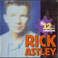 12 Inch Collection mp3 Artist Compilation by Rick Astley