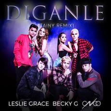 Díganle (Tainy Remix) mp3 Remix by Leslie Grace, Becky G & CNCO