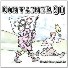 World ChampionShit mp3 Album by Container 90