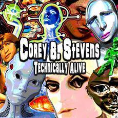 Technically Alive mp3 Album by Corey B. Stevens