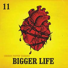 Bigger Life mp3 Album by Cherry Poppin' Daddies