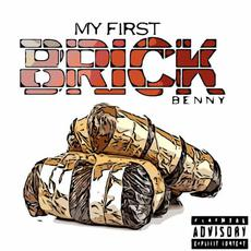 My First Brick mp3 Album by Benny The Butcher