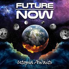 Utopia Awaits mp3 Album by Future Now