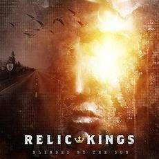 Blinded By The Sun mp3 Album by Relic Kings