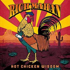 Hot Chicken Wisdom mp3 Album by Rich Mahan