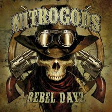 Rebel Dayz mp3 Album by Nitrogods