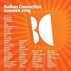 Balkan Connection Summer 2019 mp3 Compilation by Various Artists