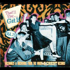 That'll Flat ... Git It!, Vol. 29: Rockabilly & Rock 'n' Roll From the Vaults of Crest Records mp3 Compilation by Various Artists