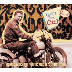 That'll Flat ... Git It!, Vol. 28: Rockabilly & Rock 'n' Roll From The Vaults Of Warner Brothers & Reprise Records mp3 Compilation by Various Artists