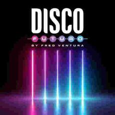 Disco Futuro mp3 Compilation by Various Artists