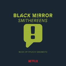 Black Mirror: Smithereens mp3 Soundtrack by Ryuichi Sakamoto