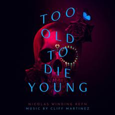 Too Old To Die Young (Original Series Soundtrack) mp3 Soundtrack by Various Artists