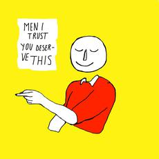 You Deserve This mp3 Single by Men I Trust