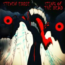 Sting of the Dead mp3 Album by Steven Eddie