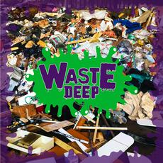 Waste Deep mp3 Album by Waste Deep