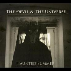 Haunted Summer mp3 Album by The Devil & The Universe