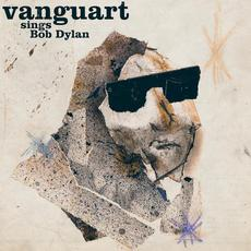 Vanguart Sings Bob Dylan mp3 Album by Vanguart