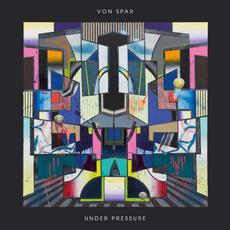 Under Pressure mp3 Album by Von Spar
