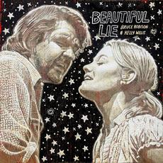 Beautiful Lie mp3 Album by Bruce Robison & Kelly Willis
