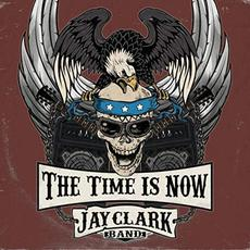 The Time Is Now mp3 Album by Jay Clark Band