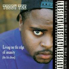 Living On The Edge Of Insanity (The Life Album) mp3 Album by Toddy Tee