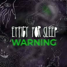 Warning mp3 Album by Effigy For Sleep