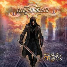 World of Chaos mp3 Album by Eternal Breath