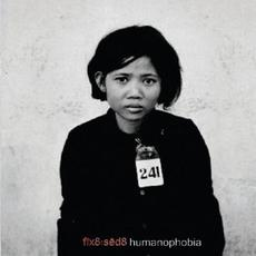 Humanophobia mp3 Album by Fïx8:Sëd8
