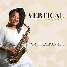 Vertical Alignment mp3 Album by Fostina Dixon