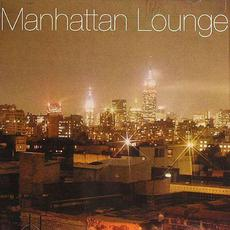Manhattan Lounge mp3 Compilation by Various Artists