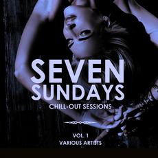 Seven Sundays: Chill-Out Sessions, Vol. 1 mp3 Compilation by Various Artists