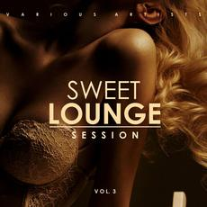 Sweet Lounge Session, Vol. 3 mp3 Compilation by Various Artists