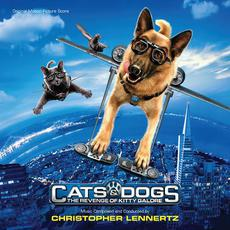 Cats & Dogs: The Revenge of Kitty Galore (Original Motion Picture Score) mp3 Soundtrack by Christopher Lennertz