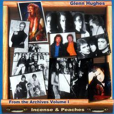 From the Archives Volume I: Incense & Peaches mp3 Artist Compilation by Glenn Hughes