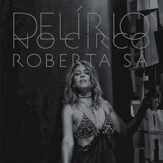 Delírio no circo (Live) mp3 Live by Roberta Sá