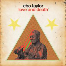 Love and Death mp3 Album by Ebo Taylor