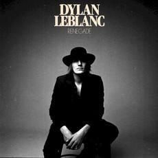 Renegade mp3 Album by Dylan LeBlanc