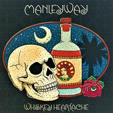 Whiskey Heartache mp3 Album by ManleyWay