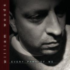 Every Part Of Me mp3 Album by William Woods