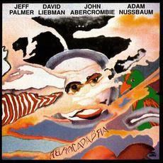 Abracadabra mp3 Album by Jeff Palmer, David Liebman, John Abercrombie, Adam Nussbaum