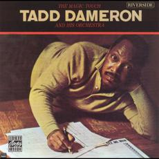 The Magic Touch (Re-Issue) mp3 Album by Tadd Dameron And His Orchestra