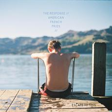 Escape To This mp3 Album by The Response & American French Fries