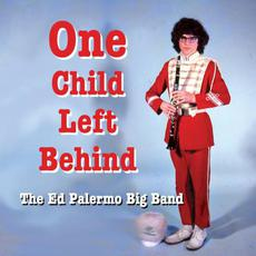 One Child Left Behind mp3 Album by The Ed Palermo Big Band