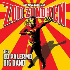 The Adventures of Zodd Zundgren mp3 Album by The Ed Palermo Big Band