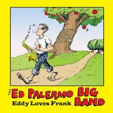 Eddy Loves Frank mp3 Album by The Ed Palermo Big Band