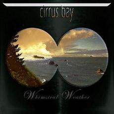 Whimsical Weather mp3 Album by Cirrus Bay
