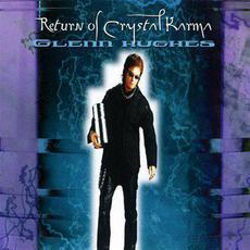Return of Crystal Karma mp3 Album by Glenn Hughes