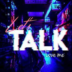 Love Me mp3 Album by Let's Talk