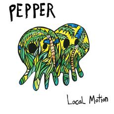 Local Motion mp3 Album by Pepper